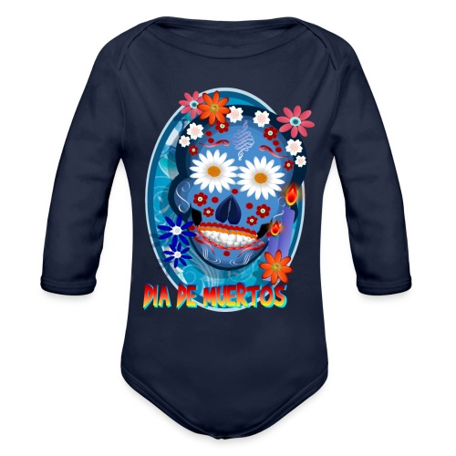 Day Of The Dead. October 31 and leave on November - Organic Long Sleeve Baby Bodysuit