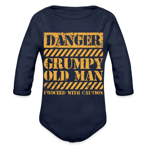 Danger Grumpy Old Man Sarcastic Saying - Organic Long Sleeve Baby Bodysuit