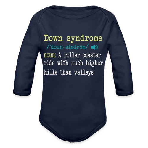 Down syndrome Definition - Organic Long Sleeve Baby Bodysuit