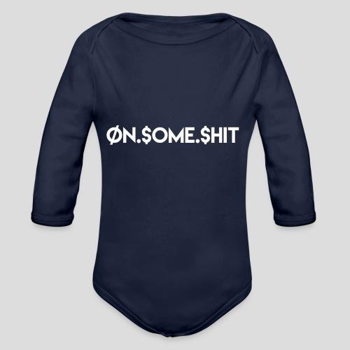 ON SOME SHIT Logo (White Logo Only) - Organic Long Sleeve Baby Bodysuit
