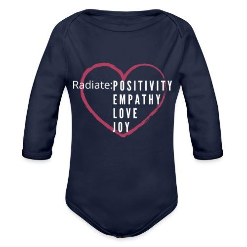 RADIATE POSITIVITY, EMPATHY, LOVE, JOY - Organic Long Sleeve Baby Bodysuit