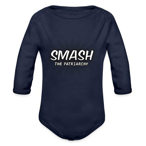 Smash The Patriarchy - Organic Long Sleeve Baby Bodysuit