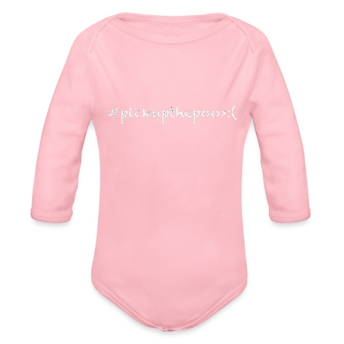 Pick up the poo dog shirt - Organic Long Sleeve Baby Bodysuit