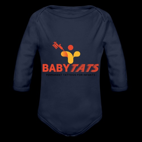 BABY TATS - TATTOOS FOR INFANTS! - Organic Long Sleeve Baby Bodysuit