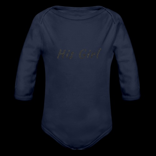 His Girl - Organic Long Sleeve Baby Bodysuit