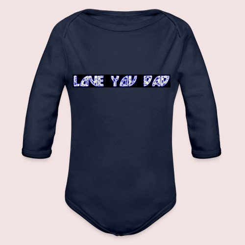 HAPPY FATHER'S DAY - Organic Long Sleeve Baby Bodysuit