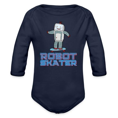 Robot Skater - Funny Cartoon Robot on a Skateboard - Organic Long Sleeve Baby Bodysuit