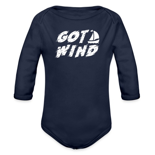 Got Wind Awesome Boating Sailing Design - Organic Long Sleeve Baby Bodysuit