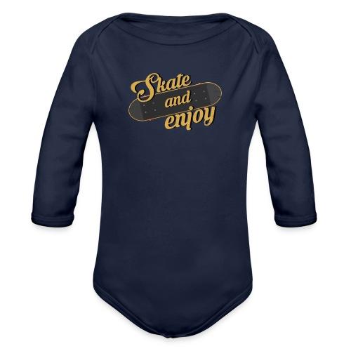 Skate And Enjoy - Organic Long Sleeve Baby Bodysuit