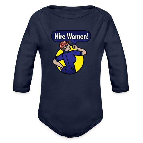 Hire Women! Kid's T-Shirt - Organic Long Sleeve Baby Bodysuit