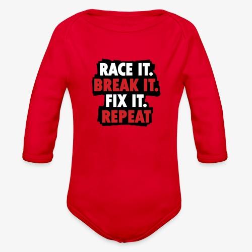 race it break it fix it repeat - Organic Long Sleeve Baby Bodysuit