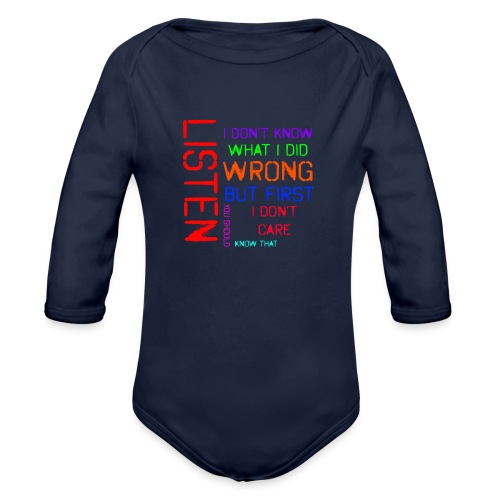 I don't care - Organic Long Sleeve Baby Bodysuit