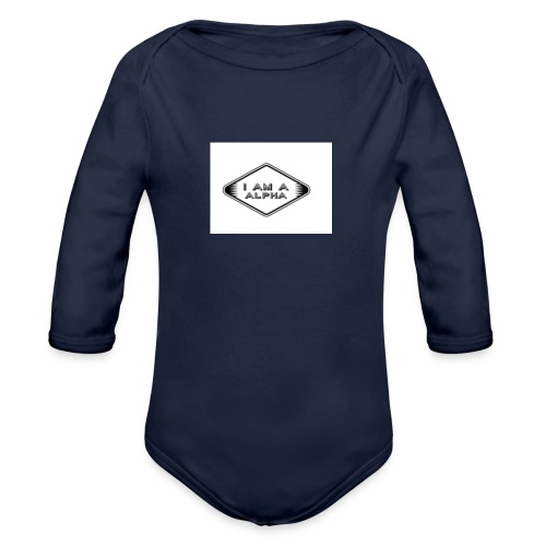 I am a Alpha - Organic Long Sleeve Baby Bodysuit