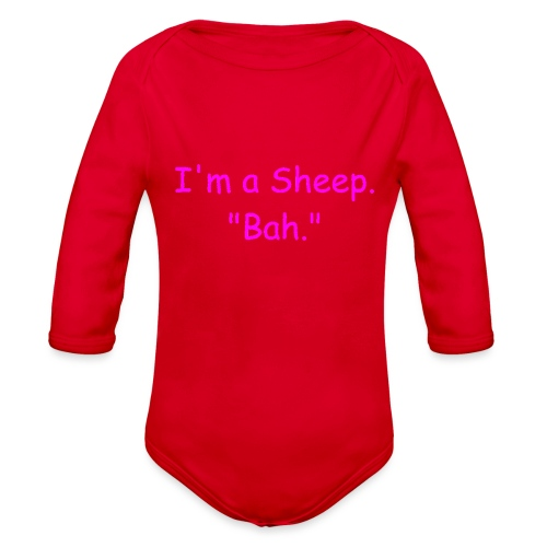I'm a Sheep. Bah. - Organic Long Sleeve Baby Bodysuit