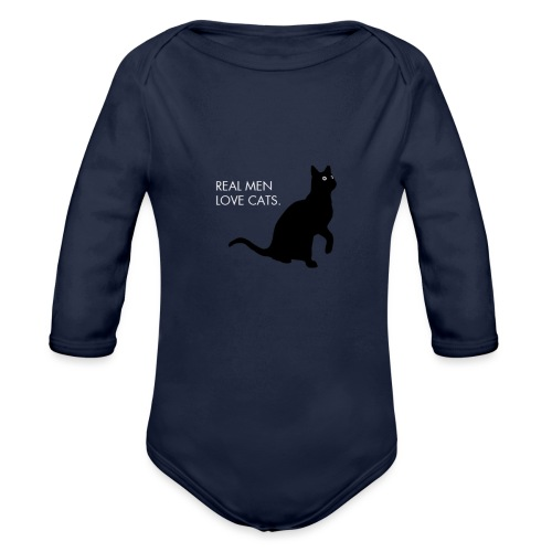 Real Men... - Organic Long Sleeve Baby Bodysuit