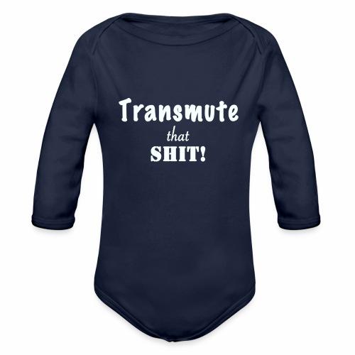 Transmute that Shit 2-White - Organic Long Sleeve Baby Bodysuit