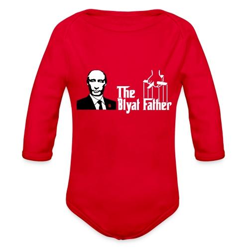 The Blyat Father - Organic Long Sleeve Baby Bodysuit