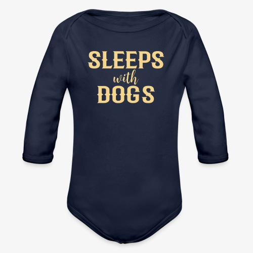 Sleeps With Dogs - Organic Long Sleeve Baby Bodysuit