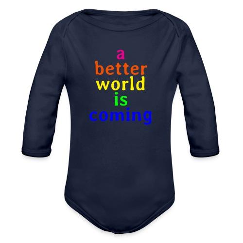 a better world - Organic Long Sleeve Baby Bodysuit