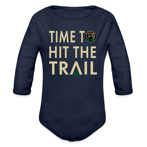 Time To Hit The Trail Baby and Toddler - Organic Long Sleeve Baby Bodysuit