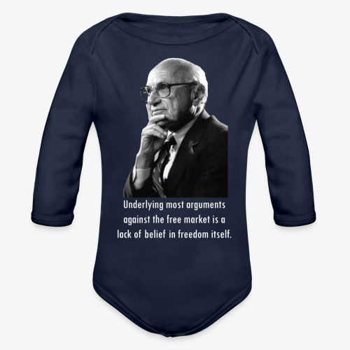 Milton Friedman Free Markets - Organic Long Sleeve Baby Bodysuit