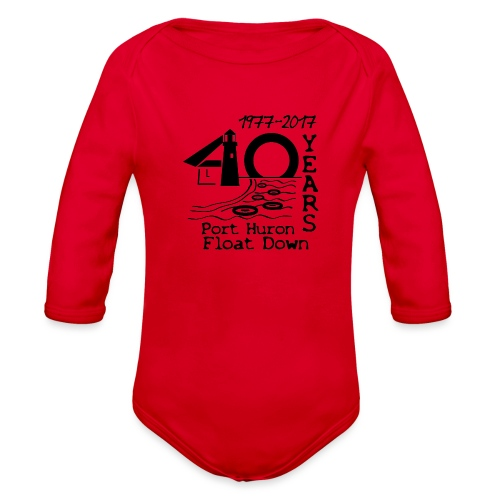 Port Huron Float Down 2017 - 40th Anniversary Shir - Organic Long Sleeve Baby Bodysuit