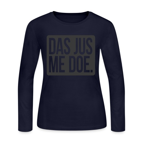 DAS JUS ME DOE Throwback - Women's Long Sleeve Jersey T-Shirt