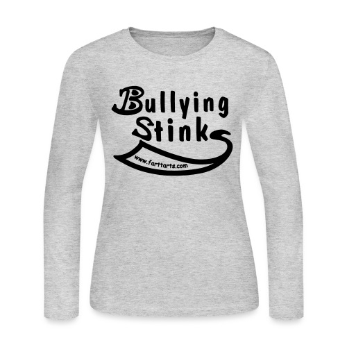 Bullying Stinks! - Women's Long Sleeve Jersey T-Shirt