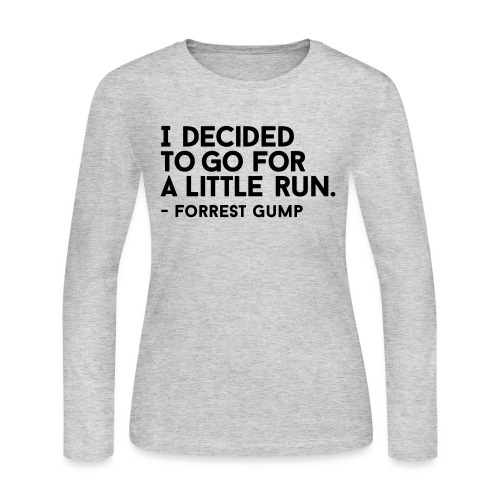 I Decided to go for a little run - Women's Long Sleeve Jersey T-Shirt