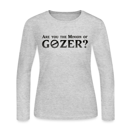 Are you the minion of Gozer? - Women's Long Sleeve T-Shirt
