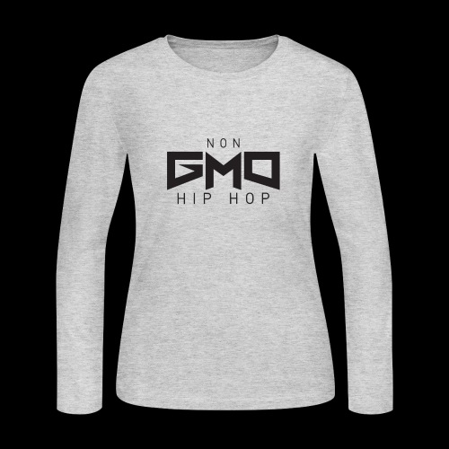 Non GMO Hip Hop - Women's Long Sleeve Jersey T-Shirt