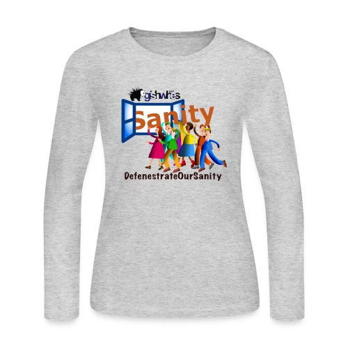 Defenestrate Our Sanity - Women's Long Sleeve Jersey T-Shirt