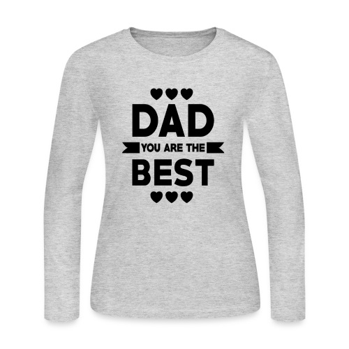 DAD you are the best - father's day - Women's Long Sleeve Jersey T-Shirt