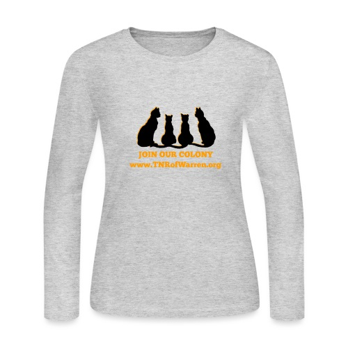 TNR JOIN OUR COLONY - Women's Long Sleeve T-Shirt