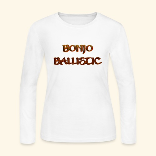 BonjoBallistic - Women's Long Sleeve Jersey T-Shirt