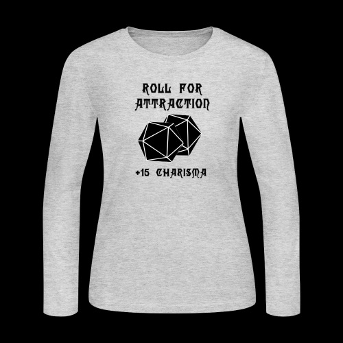 Roll for Attraction - Women's Long Sleeve Jersey T-Shirt