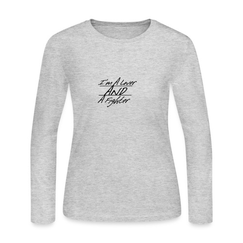 I'm A Lover And A Fighter - Women's Long Sleeve T-Shirt