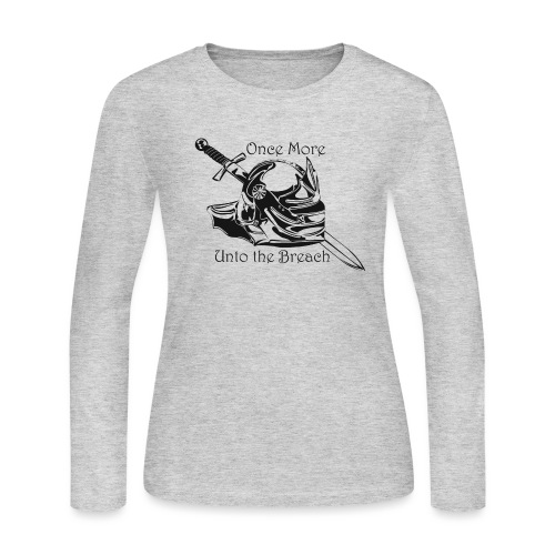 Once More... Unto the Breach Medieval T-shirt - Women's Long Sleeve Jersey T-Shirt