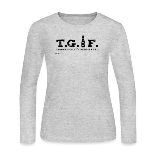 Thank God It's Fermented - Women's Long Sleeve Jersey T-Shirt