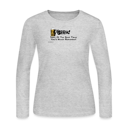 beer_some_of_the_best_times_youll_never_ - Women's Long Sleeve Jersey T-Shirt