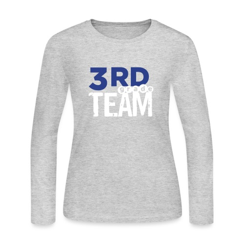 Bold 3rd Grade Team Teacher T-Shirts - Women's Long Sleeve Jersey T-Shirt