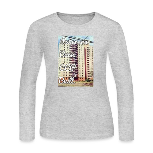 Paterson Born CCP Built - Women's Long Sleeve Jersey T-Shirt