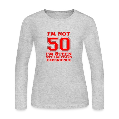 8teen red not 50 - Women's Long Sleeve Jersey T-Shirt