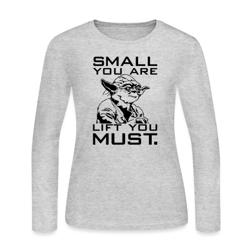 Small You Are Gym Motivation - Women's Long Sleeve Jersey T-Shirt