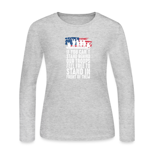 Stand Behind Our Troops - Women's Long Sleeve Jersey T-Shirt