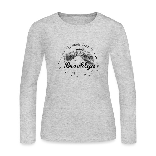 001 Brooklyn AllRoadsLeeadsTo - Women's Long Sleeve Jersey T-Shirt