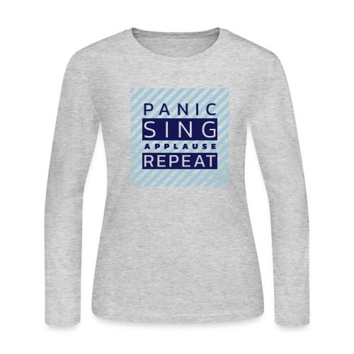 Panic — Sing — Applause — Repeat (duotone) - Women's Long Sleeve Jersey T-Shirt