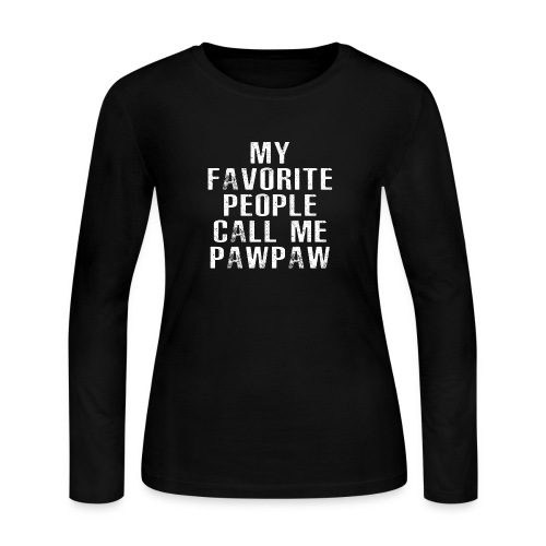 My Favorite People Called me PawPaw - Women's Long Sleeve Jersey T-Shirt