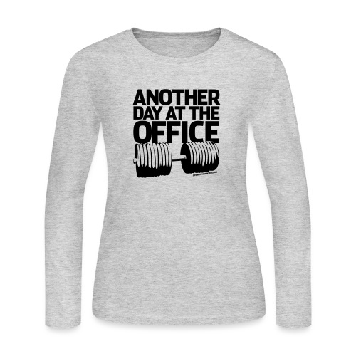 Another Day at the Office - Gym Motivation - Women's Long Sleeve Jersey T-Shirt