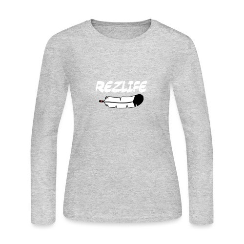 Rez Life - Women's Long Sleeve Jersey T-Shirt